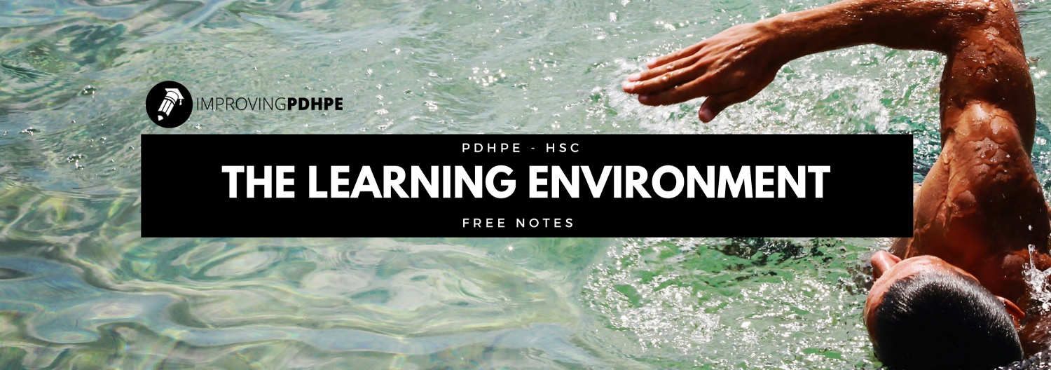 The Learning Environment – Improving PDHPE